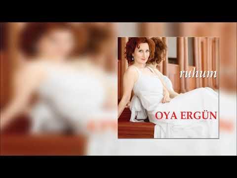 Oya Ergün  - Bir Sen Bir İstanbul [Official Audio]