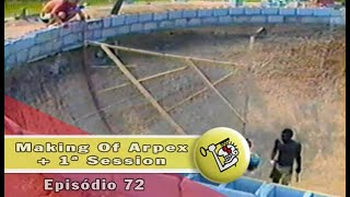 Ep72 Making Of Arpex + 1a Session | Chave Mestra Videos