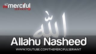 Repeat youtube video Allahu (Heart Touching Nasheed)