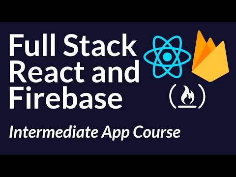 Full Stack React & Firebase Tutorial - Build A Social Media App