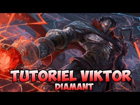 Tutoriel Viktor [FR] [Diamant]