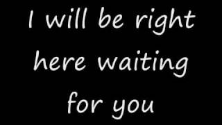 Repeat youtube video I will be right here waiting for you - Richard Marx with lyrics