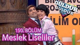 Güldür Güldür Show 150. Bölüm, Meslek Liseliler