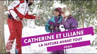 La nature avant tout !  - Catherine et Liliane - CANAL+
