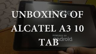 Unboxing of Alcatel A3 10 Tablet
