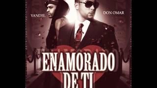 Yandel ft Don Omar-Enamorado de ti (Nuevo 2013)