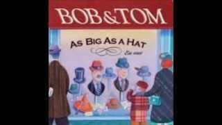 Bob & Tom - It