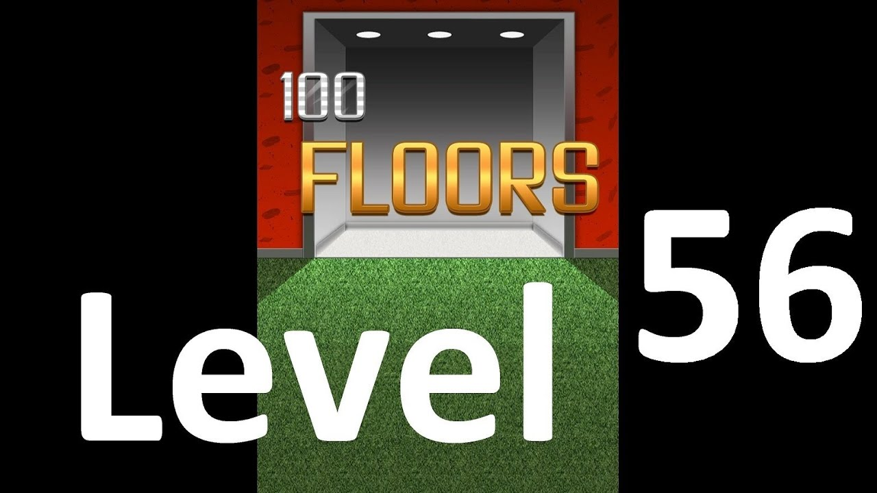 100 Floors Level 56 Floor 56 Solution Iphone Android Ipad