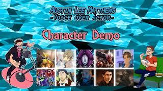 Austin Lee Matthews 2018 Character Demo