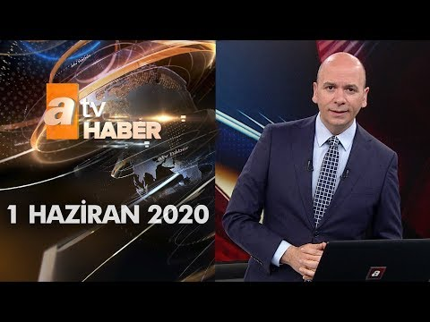 Atv Ana Haber | 1 Haziran 2020