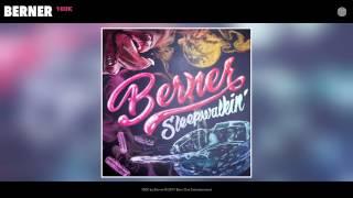 Berner 100k Official Audio