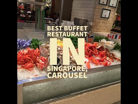 Best Buffet Restaurant In Singapore, Carousel