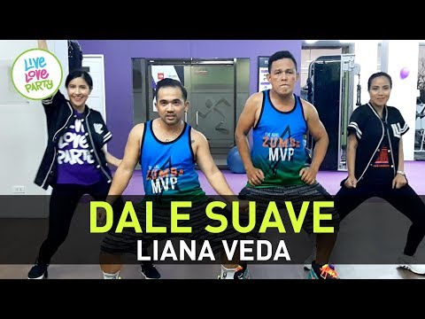 Dale Suave by Liana Veda | Live Love Party™ | Zumba® Mega Mix 74 | Dance Fitness
