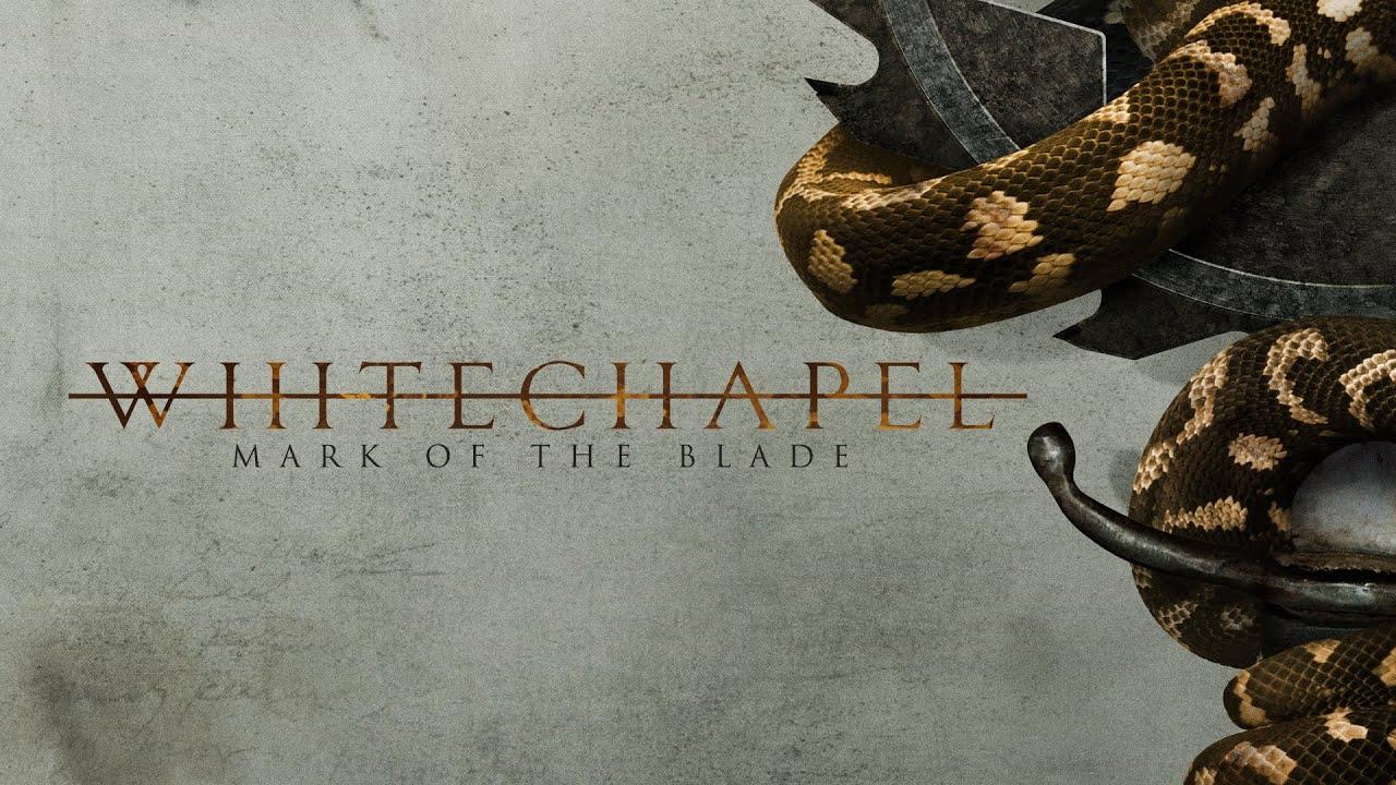 whitechapel mark of the blade lyric video youtube