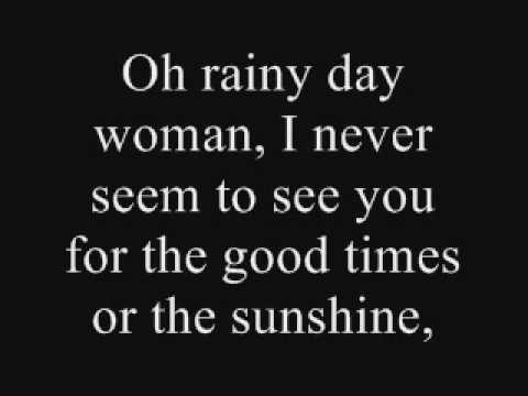 Rainy Day Woman- Lyrics