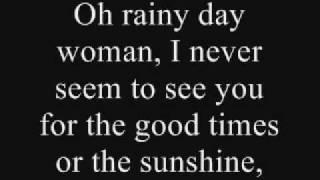 Video Rainy Day Woman- Lyrics download MP3, 3GP, MP4, WEBM, AVI, FLV Agustus 2018