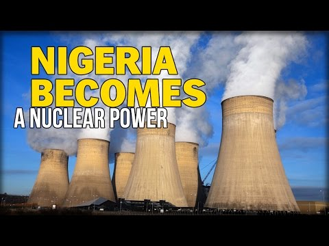 NIGERIA BECOMES A NUCLEAR POWER