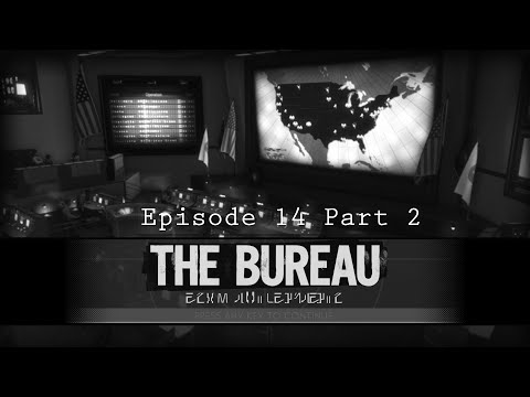 XCOM The Bureau - Ep 14, Part 2: The Day the Sky Fell
