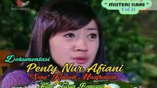 Kekasih Maafkanlah - Penty Nur Afiani - Misteri Illahi - Stf Turun Ranjang - VCD Copy Indosiar