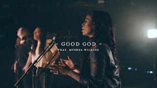 Good God (Live)   The Worship Initiative feat. Myshel Wilkins