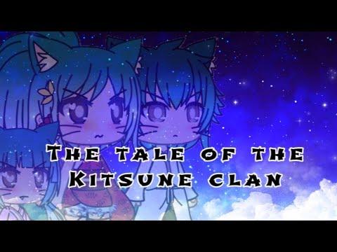 The Tale Of The Kitsune Clan    Original GLMM    A Fantasy Gachalife Mini Movie