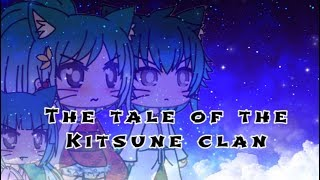 The Tale Of The Kitsune Clan || Original GLMM || Gachalife Mini movie