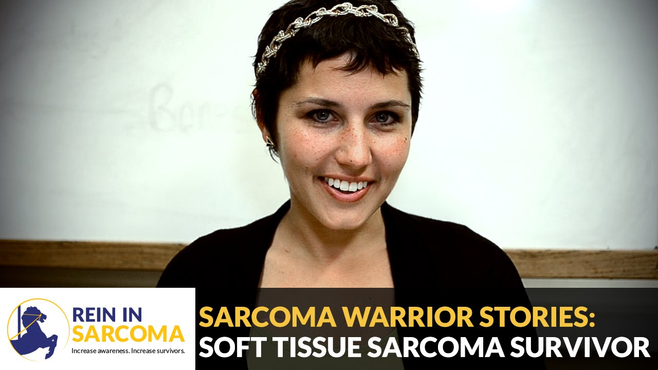 Sarcoma Warrior Stories: Soft Tissue Sarcoma Survivor