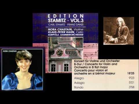 Carl Stamitz (Karel Stamic): Violin Concerto in B flat major, Nora Chastain (violin)