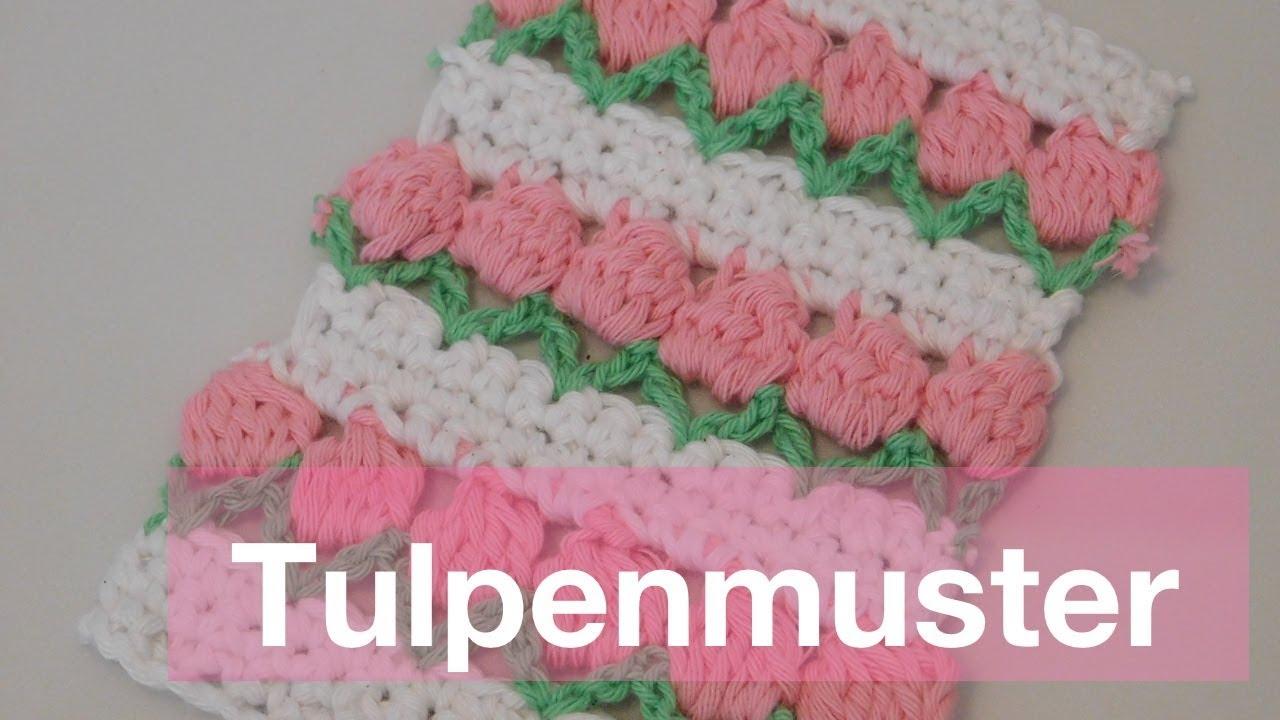 Tulpenmuster häkeln | Häkelmuster | Blumenmuster häkeln - YouTube