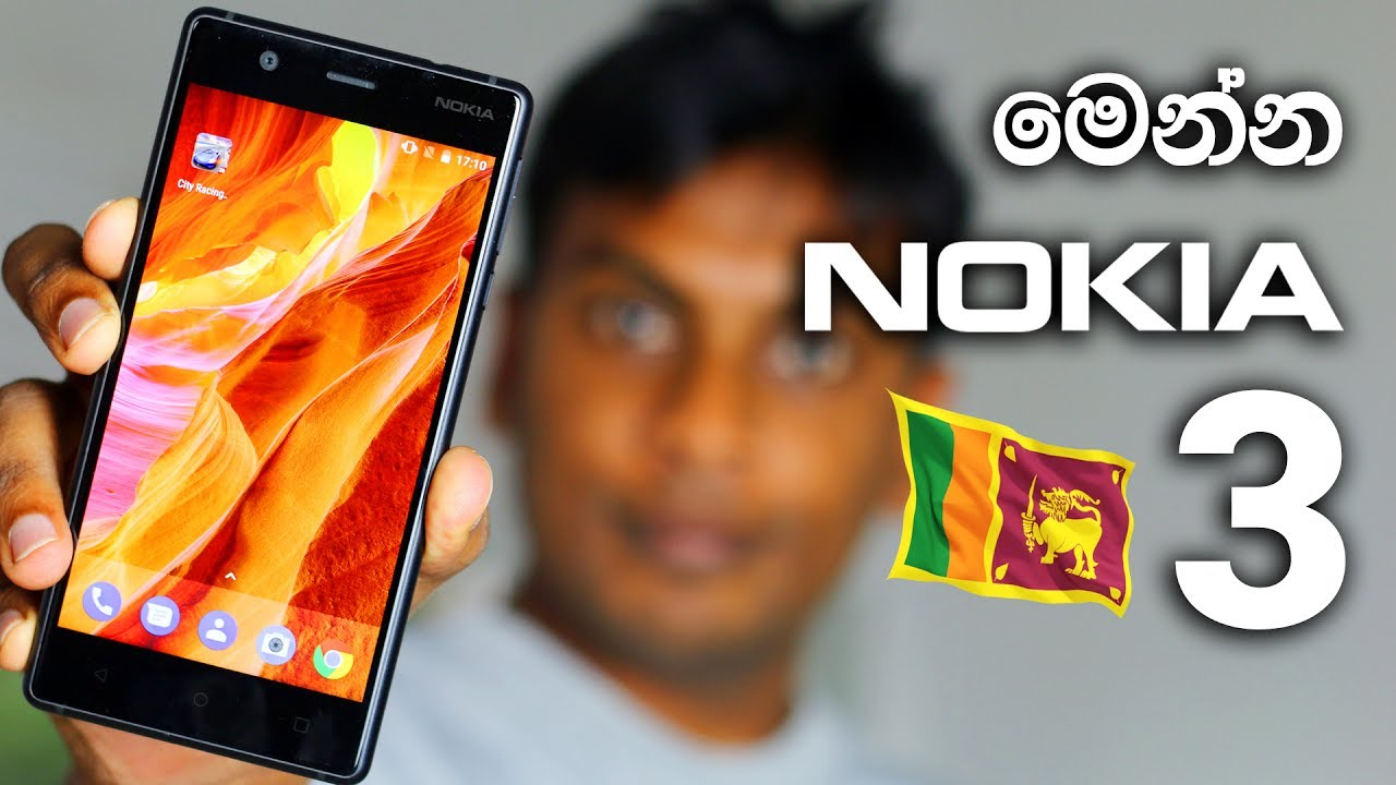 Nokia 3 Unboxing and review in Sri Lanka