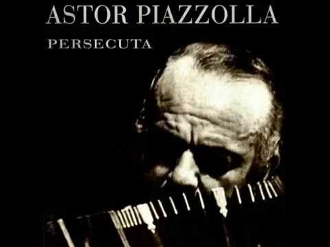 Astor Piazzolla - Persecuta (1977) (Full Album)