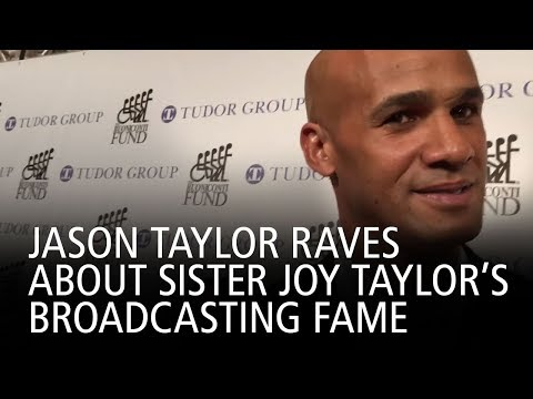 Jason Taylor Raves About Sister Joy Taylor's Broadcasting Fame