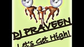 DJ Praveen   Let