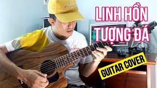 LINH HỒN TƯỢNG ĐÁ - Bản Phối Guitar Theo Thần Tượng Bolero 2018 | #NhaBolero