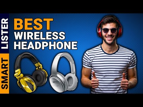 Top 5 Best Wireless Headphones You Must Try (2019) | Best Wireless Headphone Reviews