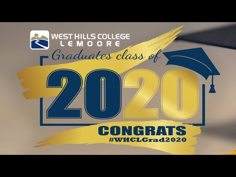 West Hills College Lemoore Commencement 2020