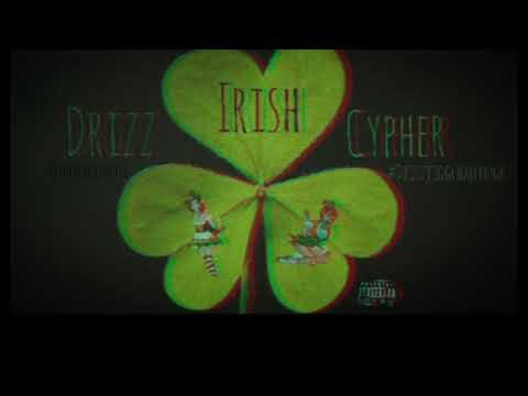 Drizz Irish Cypher 🇮🇪☘️🔥 (#DrizzJiggChallenge)