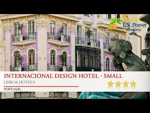 Internacional Design Hotel - Small Luxury Hotels of the World - Lisboa Hotels, Portugal