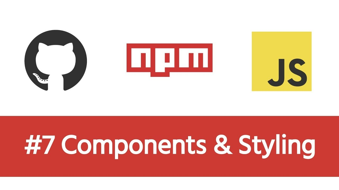 Build a Modern JS Project - #7 Components & Styling
