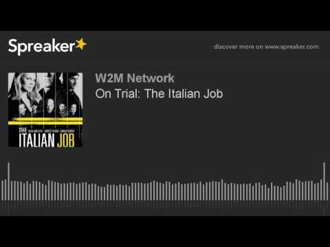 On Trial: The Italian Job
