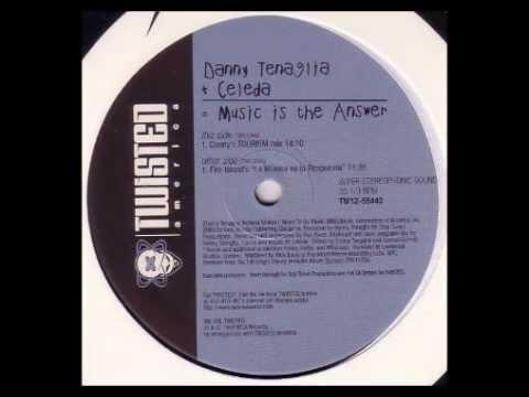 CELEDA - Music Is The Answer (Dancin' And Prancin') (Danny Tenaglia's Tourism Mix) [HQ]