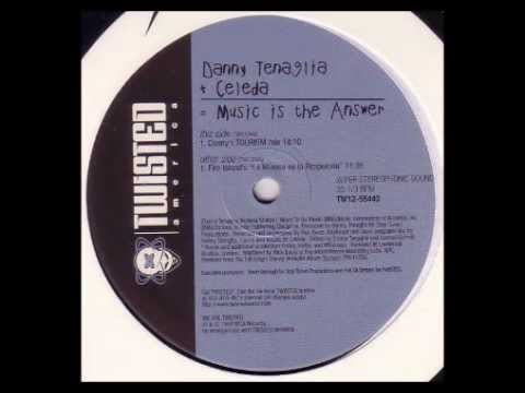 CELEDA - Music Is The Answer (Dancin' And Prancin') (Danny Tenaglia's Tourism Mix) [HQ]