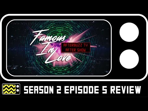 Famous in Love Season 2 Episode 5 Review & Reaction | AfterBuzz TV