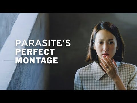 Parasite's Perfect Montage