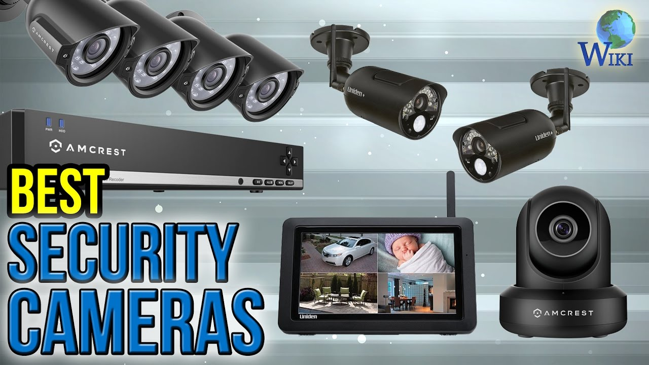 10 Best Security Cameras 2017 Youtube