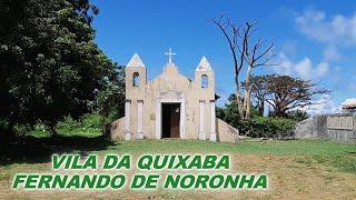 Vila da Quixaba Fernando de Noronha