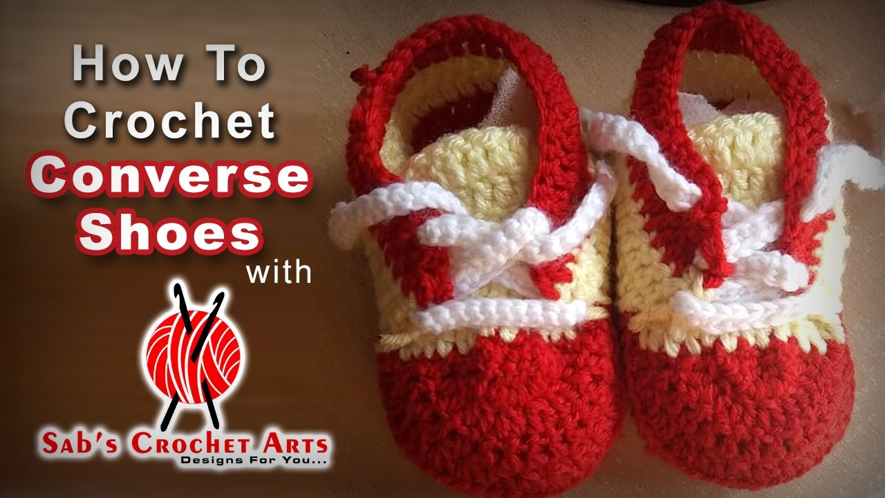 How To Crochet Converse Baby Shoes Youtube