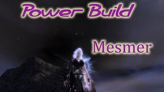 Guild Wars 2  Mesmer New Epic Power Build WvW