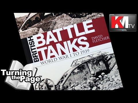 British Battle Tanks - World War I to 1939 by David Fletcher