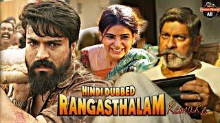 Rangasthalam Going to Remake, Rangasthalam Hindi Dubbed Ramcharan
